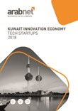 Kuwait Innovation Economy Tech Startups 2018 Report